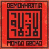 Split DEMOKHRATIA / MONDO GECKO LP (crapoulet rds) Crap094